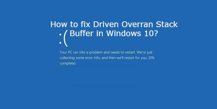 Driven Overran Stack Buffer in Windows 10